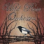 Wild Rose Wild Rose Orchestra II