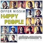 "Offer Nissim ""Happy People"" (Playmen Remix)"