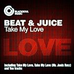 The Beat Take My Love