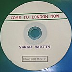 Sarah Martin Come To London Now