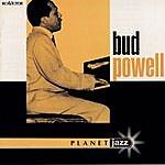 Bud Powell Planet Jazz - Jazz Budget Series