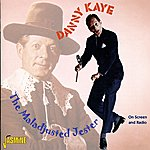 Danny Kaye The Maladjusted Jester