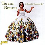 Teresa Brewer A Sweet Old Fashioned Girl