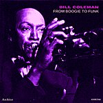 Bill Coleman From Boogie To Funk