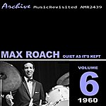 Max Roach Quiet As It's Kept