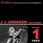 J.J. Johnson The Eminent