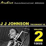 J.J. Johnson The Eminent Vol. 2