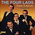 The Four Lads Moments To Remember (The Fabulous '50s)