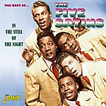 The Five Satins The Best Of The Five Satins - In The Still Of The Night