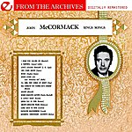 John McCormack John Mccormack Sings Songs - From The Archives (Remastered)