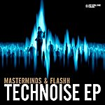 The Masterminds Technoise Ep