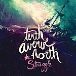Tenth Avenue North The Struggle