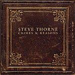 Steve Thorne Crimes & Reasons