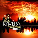 Kymera When The Sun Goes Down / Which Road Do I Take (Feat. Cara Roberts)