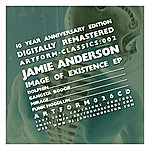 Jamie Anderson Image Of Existence - Ep