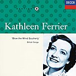 Kathleen Ferrier Kathleen Ferrier Vol. 8 - Blow The Wind Southerly