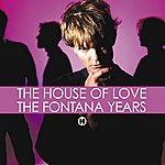 The House Of Love The Fontana Years (2cd Set)
