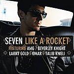 Seven Like A Rocket