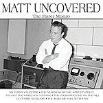 Matt Monro Matt Uncovered - The Rarer Monro