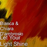Bianca Let Your Light Shine (Single)