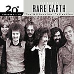 Rare Earth 20th Century Masters: The Millennium Collection: Best Of Rare Earth