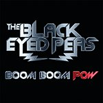The Black Eyed Peas Boom Boom Pow (Germany Version)