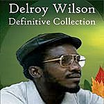 Delroy Wilson Definitive Collection