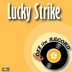 Off The Record Lucky Strike - Single