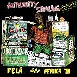 Fela Kuti Authority Stealing (Pt. 1 & 2)