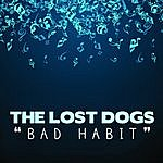 Lost Dogs Bad Habit - Single