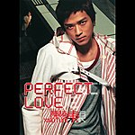 Daniel Chan Perfect Love