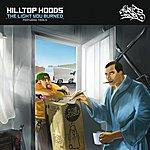 Hilltop Hoods The Light You Burned