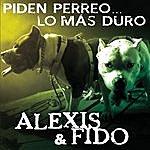 Alexis & Fido Piden Perreo... Lo Más Duro