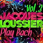 Jacques Loussier Play Bach Vol. 3