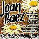 Joan Baez The Debut Album Plus!