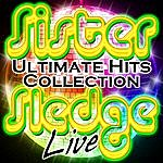 Sister Sledge Ultimate Hits Collection Live