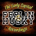 Ferlin Husky The Early Capitol Recordings
