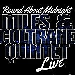 Miles Round About Midnight Live