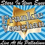 Frankie Vaughan Stars In Your Eyes: Live At The Palladium