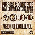 Purpose Vision Of Excellence (Feat. Cormega & Estee Nack)