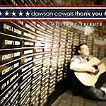 Dawson Cowals Thank You: A Military Tribute