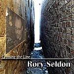 Rory Seldon Crossing The Line