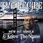Recipe U Know The Name