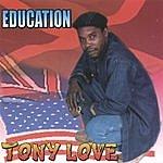 Tony Love Education