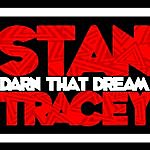 Stan Tracey Darn That Dream