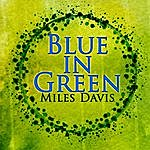 Miles Davis Blue In Green