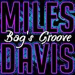Miles Davis Bag's Groove