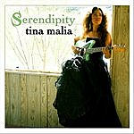 Tina Malia Serendipity