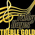 Tubby Hayes Treble Gold