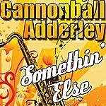 Cannonball Adderley Somethin' Else